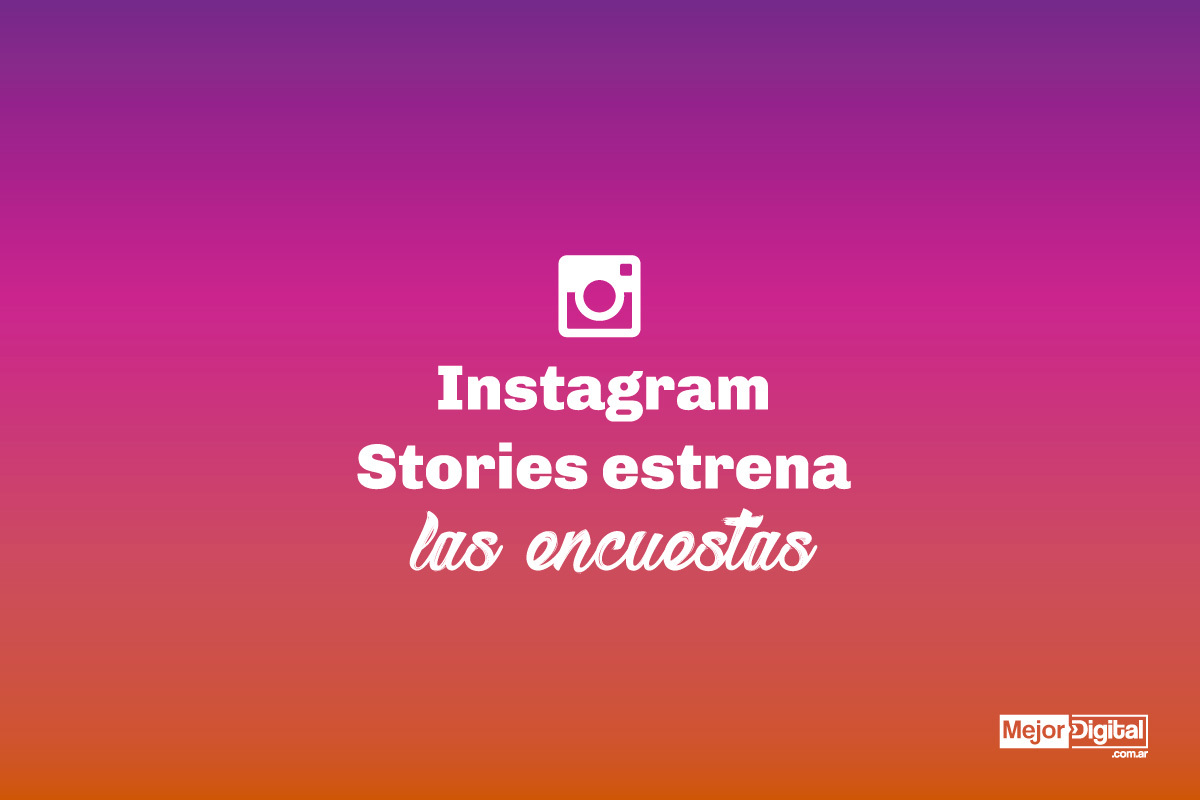 Marketing Digital Agencia Digital, Instagram - Stories estrena las encuestas y revoluciona la red social, instagram_stories_estrena_las_encuestas_1200x800