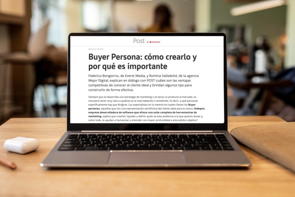 Buyer Persona how to create it and why it is important >> Interview for POST by Santander